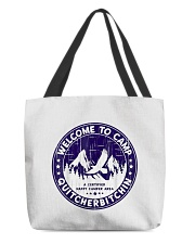 Welcome To Camp Quitcherbitchin Camper All-over Tote thumbnail