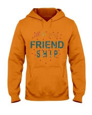 i will be your friends Hooded Sweatshirt front