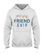 i will be your friends Hooded Sweatshirt thumbnail