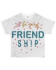 i will be your friends All-over T-Shirt thumbnail