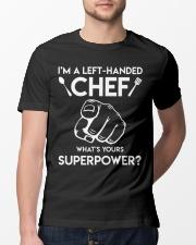 I'm A Left-handed Chef Shirt Classic T-Shirt lifestyle-mens-crewneck-front-13