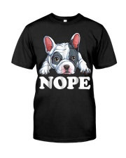 Nope French Bulldog T Shirt Lazy Funny Dog Lover M Classic T-Shirt front