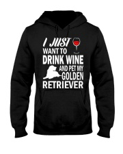 Mens I Just Want To Drink Wine Pet My Golden Retri Hooded Sweatshirt thumbnail