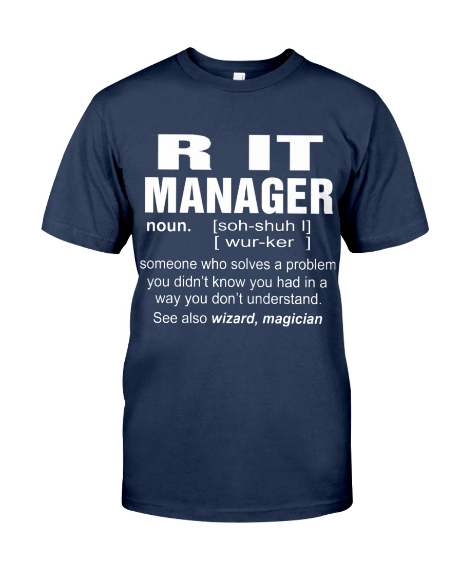HOODIE R IT MANAGER Classic T-Shirt