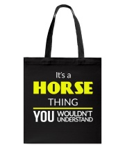 It's a Horse Thing Tote Bag thumbnail