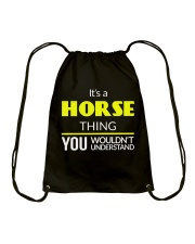 It's a Horse Thing Drawstring Bag thumbnail
