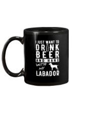 I Just Want To Drink Beer And Hang With My Labador Mug back