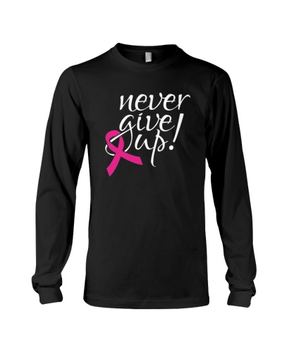 Niver give up-breast cancer t shirt