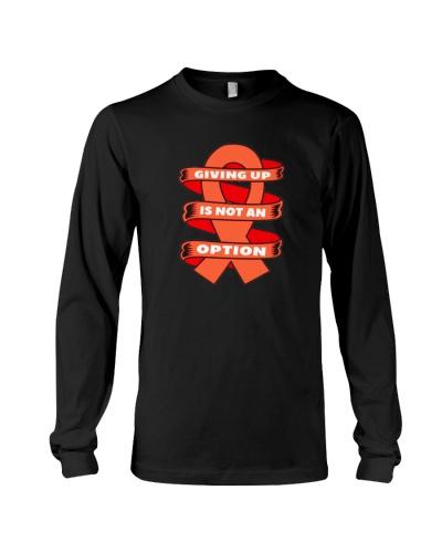 Giving up is not option-orange ribbon cancer shirt