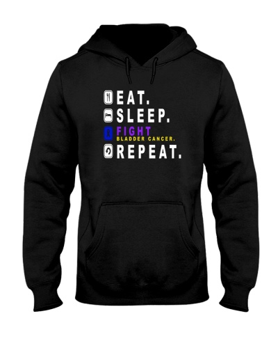 Eat sleep fight bladder cancer REPEAT shirt