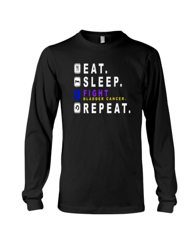 Eat sleep fight bladder cancer REPEAT shirt