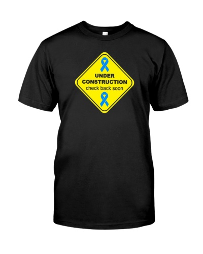 Under construction prostate  cancer tees