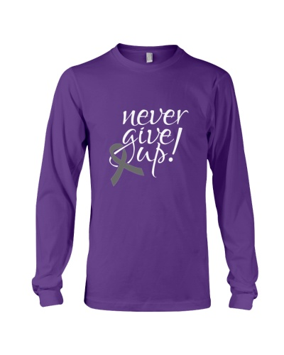 Niver give up -brain cancer shirt