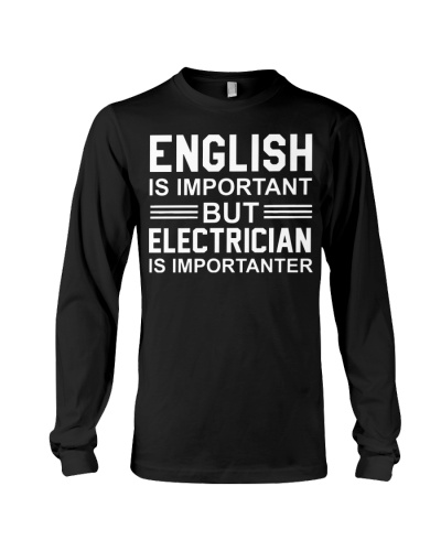 ENGLISH IMPORTANT BUT ELECTRICIAN IMPORTANTER