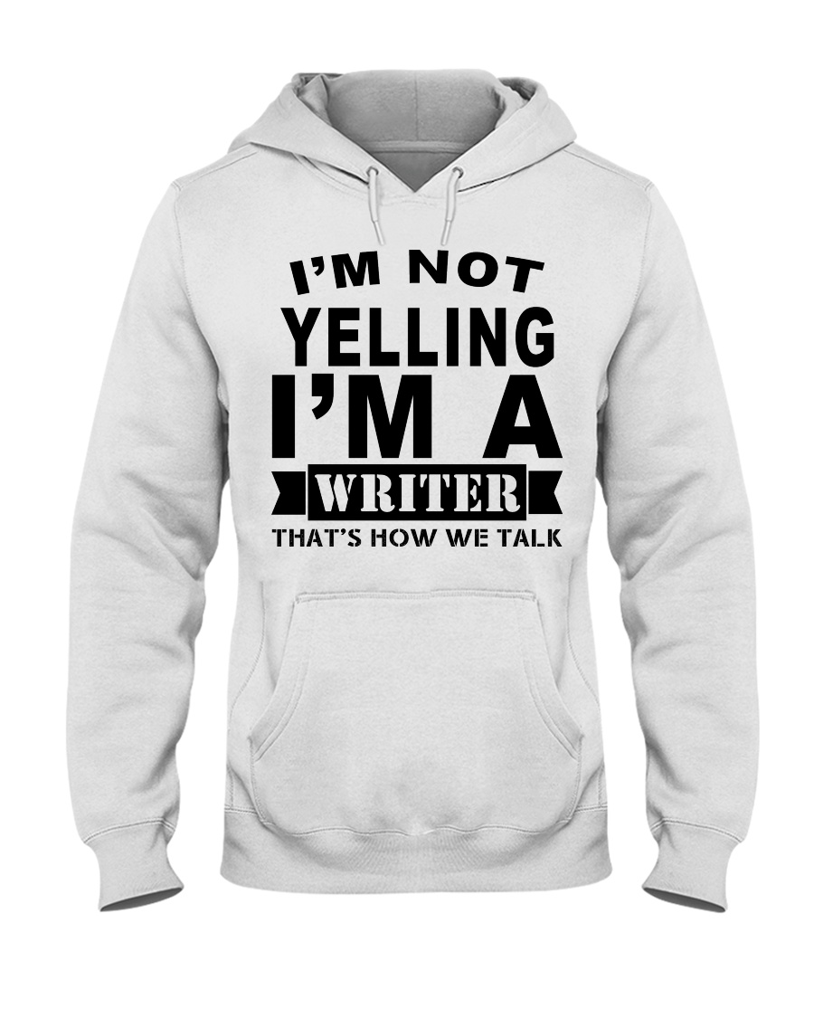 IM NOT YELLING  Hooded Sweatshirt