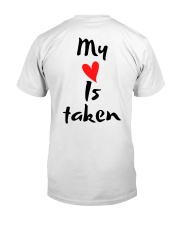 My heart is taken by Qrotero Classic T-Shirt back