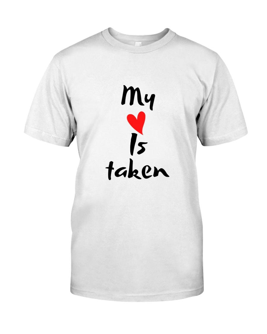 My heart is taken by Qrotero Classic T-Shirt
