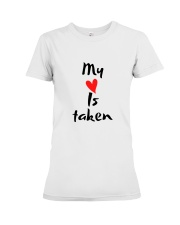 My heart is taken by Qrotero Premium Fit Ladies Tee thumbnail
