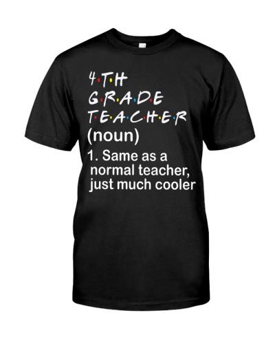 4TH GRADE TEACHER - NOUN TEACHER T-SHIRT