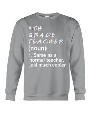 4TH GRADE TEACHER - NOUN TEACHER T-SHIRT  Crewneck Sweatshirt thumbnail