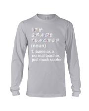 4TH GRADE TEACHER - NOUN TEACHER T-SHIRT  Long Sleeve Tee thumbnail