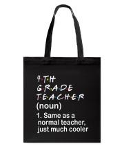 4TH GRADE TEACHER - NOUN TEACHER T-SHIRT  Tote Bag thumbnail