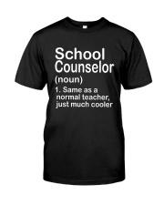 School Counselor - NOUN TEACHER T-SHIRT  Classic T-Shirt front