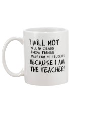 BECAUSE I AM THE TEACHER MUG Mug back