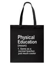 Physical Education - NOUN TEACHER T-SHIRT  Tote Bag thumbnail