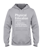 Physical Education - NOUN TEACHER T-SHIRT  Hooded Sweatshirt thumbnail