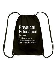 Physical Education - NOUN TEACHER T-SHIRT  Drawstring Bag thumbnail