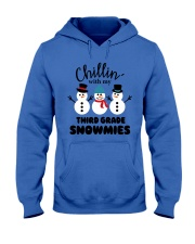 Chillin with my third grade snowmies Hooded Sweatshirt tile