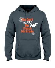 5TH GRADE SCARE SHIRT Hooded Sweatshirt thumbnail