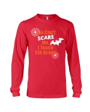 5TH GRADE SCARE SHIRT Long Sleeve Tee thumbnail