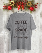 COFFEE TEACH GRADE REPEAT Classic T-Shirt lifestyle-holiday-crewneck-front-2
