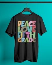 PEACE LOVE FIFTH GRADE  Classic T-Shirt lifestyle-mens-crewneck-front-3