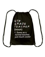 6TH GRADE TEACHER - NOUN TEACHER T-SHIRT  Drawstring Bag thumbnail