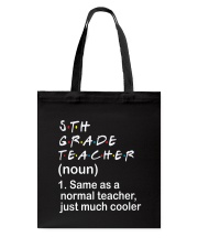5TH GRADE TEACHER - NOUN TEACHER T-SHIRT  Tote Bag thumbnail