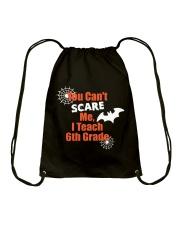 6TH GRADE SCARE SHIRT Drawstring Bag thumbnail