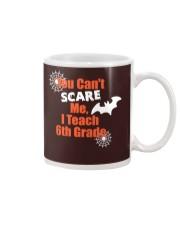 6TH GRADE SCARE SHIRT Mug thumbnail