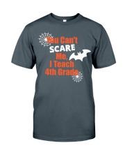 4TH GRADE SCARE SHIRT Classic T-Shirt thumbnail