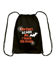 4TH GRADE SCARE SHIRT Drawstring Bag thumbnail