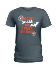 8TH GRADE SCARE SHIRT Ladies T-Shirt tile