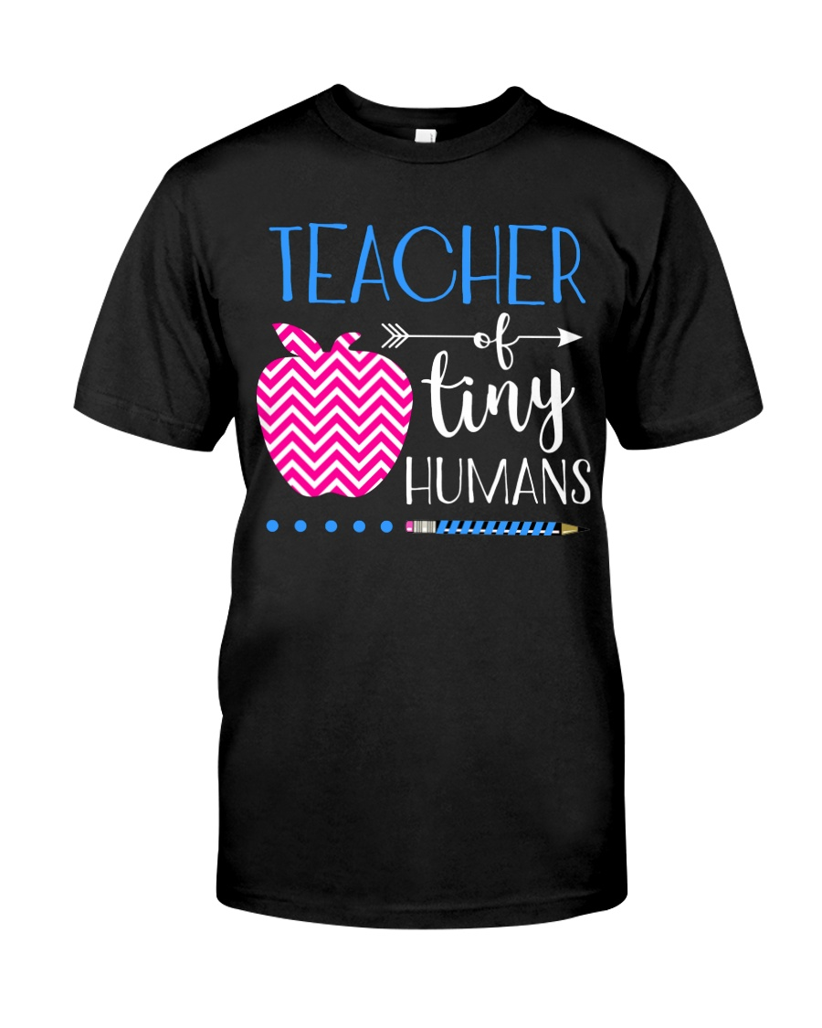 TEACHER OF TINY HUMANS Classic T-Shirt