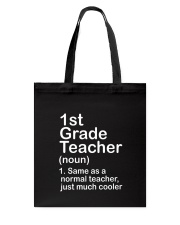 FIRST GRADE TEACHER - NOUN TEACHER T-SHIRT  Tote Bag thumbnail