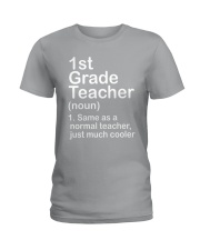 FIRST GRADE TEACHER - NOUN TEACHER T-SHIRT  Ladies T-Shirt thumbnail