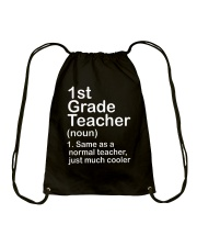 FIRST GRADE TEACHER - NOUN TEACHER T-SHIRT  Drawstring Bag thumbnail