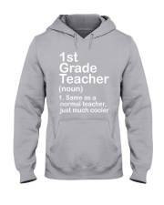 FIRST GRADE TEACHER - NOUN TEACHER T-SHIRT  Hooded Sweatshirt thumbnail