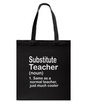 Substitute teacher - NOUN TEACHER T-SHIRT  Tote Bag thumbnail