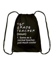 1ST GRADE TEACHER - NOUN TEACHER T-SHIRT  Drawstring Bag thumbnail